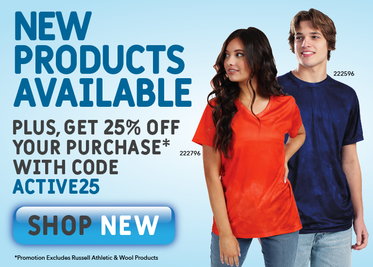 New Styles Now Available & 25% Off Your Purchase